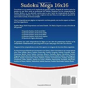 Sudoku Mega 16x16 Impresiones con Letra Grande - De Fácil a Experto - Volumen 34 - 276 Puzzles: Volume 34