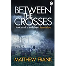 Between the Crosses (Joseph Stark)