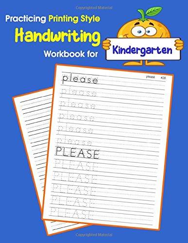 Style Handwriting Workbook for Kindergarten: Tracing and writing Dolch sight words kindergarten level (Dolch sight words Printing Style Handwriting, Band 2) ()