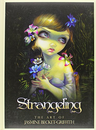 Strangeling: The Art of Jasmine Becket-Griffith por Jasmine Becket-Griffith