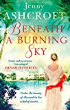 Beneath a Burning Sky by Jenny Ashcroft