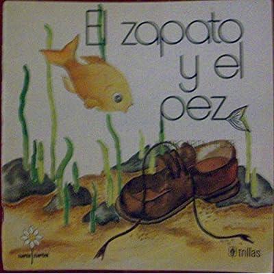 El Zapato Y El Pez The Shoe And The Fish Pdf Epub Enuragnar