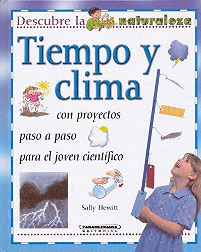 Tiempo y Clima (Descrubre La Naturaleza)