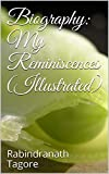 Biography: My Reminiscences  (Illustrated)