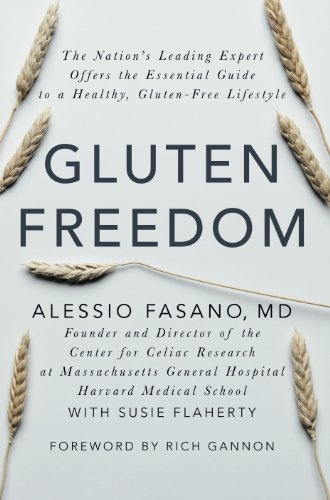 Gluten Freedom: The Nation's Leading Expert Offers the Essential Guide to a Healthy, Gluten-Free Lifestyle (Gluten-free Nation)