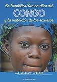 La República Democrática del Congo y la maldición de los recursos