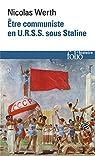 Être communiste en U.R.S.S. sous Staline par Werth
