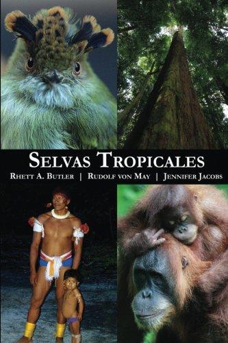 Selvas Tropicales por Rhett Butler