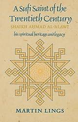 A Sufi Saint of the Twentieth Century: Shaikh Ahmad al-'Alawi (Golden Palm)