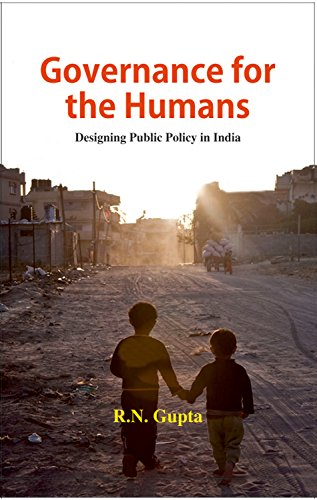 governance-for-the-humans-designing-public-policy-in-india-english-edition