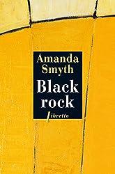 Black Rock (Littérature étrangère t. 411) (French Edition)