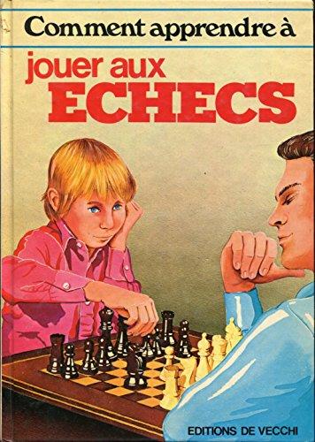 Comment apprendre à jouer aux échecs (Comment apprendre à...) par Maria del Carmen Acosta