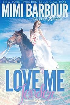 Love Me Tender (The Elvis Series Book 2) by [Barbour, Mimi]