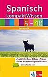 Klett kompakt Wissen Spanisch Klasse 5-10: Grammatik
