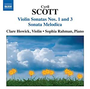 Scott: Violin And Piano Music (Violin Sonatas Nos. 1/ 3/ Sonata Melodica)