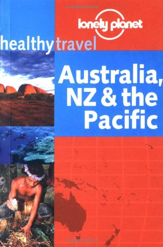 australia-new-zealand-and-the-pacific-lonely-planet-healthy-travel