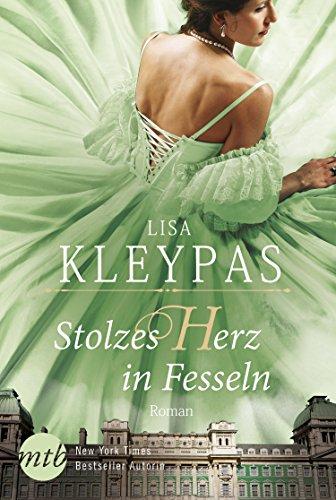 Stolzes Herz in Fesseln: Historischer Liebesroman (Die Ravenels 3)