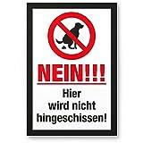 Nein Hier Wird Nicht Hingeschissen, Kunststoff Schild Hunde kacken verboten - Verbotsschild/Hundeverbotsschild, Verbot Hundeklo/Hundekot / Hundehaufen/Hundekacke