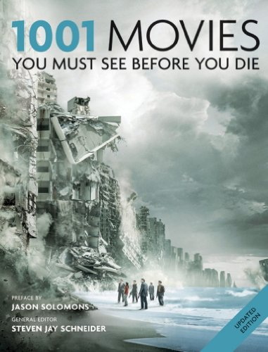 1001 Movies You Must See Before You Die: You Must See Before You Die 2011 (English Edition) por Cassell Illustrated