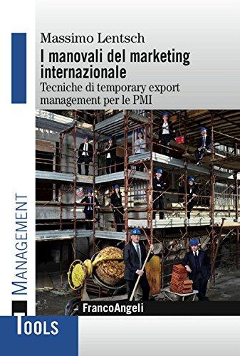 i-manovali-del-marketing-internazionale-tecniche-di-temporary-export-management-per-le-pmi