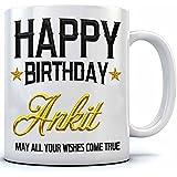 Happy Birthday Ankit Name Printed Ceramic Coffee Mug. 350 Ml.Birthday Gift,Ankit Name Coffee Mug