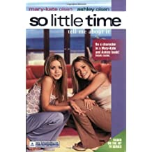 So Little Time #5: Tell Me about It by Mary-Kate Olsen (2002-09-05)