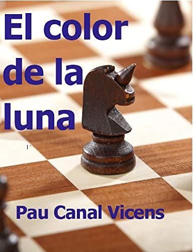 El color de la luna eBook: Pau Canal Vicens: Amazon.es: Tienda Kindle