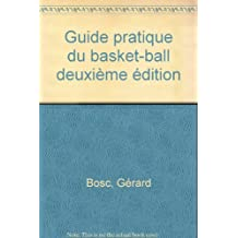 Guide pratique du basket-ball