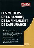 Telecharger Livres Les metiers de la banque de la finance et de l assurance 13e edition (PDF,EPUB,MOBI) gratuits en Francaise