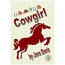 Cowgirl: Horse Breaking in the Old West