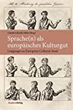 Sprache(n) als europäisches Kulturgut: Languages as European Cultural Asset