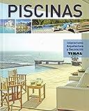 Piscinas (Interiorismo, arquitectura y decoración)