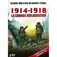 1914-1918 : La grande déflagration