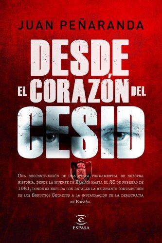 Desde el corazón del CESID por Juan María de Peñaranda