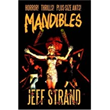 Mandibles by Jeff Strand (2003-06-30)