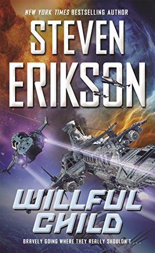 Willful Child by Steven Erikson (2016-08-30)