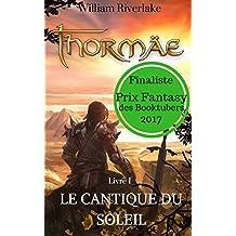 Thormäe - le Cantique du Soleil (Cycle Thormäe t. 1)