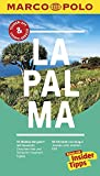 MARCO POLO Reiseführer La Palma: Reisen mit Insider-Tipps. Inklusive kostenloser Touren-App & Update-Service - Horst H. Schulz