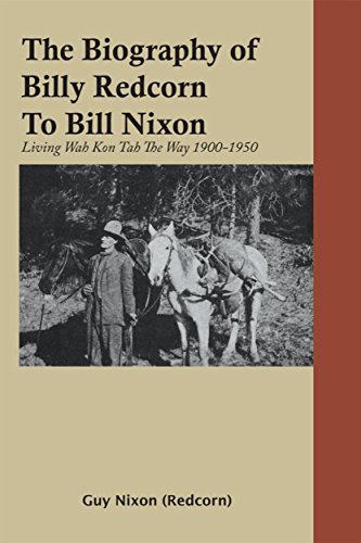 the-biography-of-billy-redcorn-to-bill-nixon-living-wah-kon-tah-the-way-1900-1950-english-edition