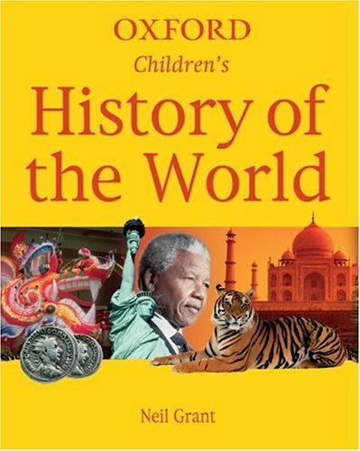 Children's History of the World 2005 by Neil Grant (2005-09-01)
