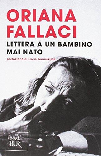 Lettera ad un bambino mai nato (Best BUR) por Oriana Fallaci