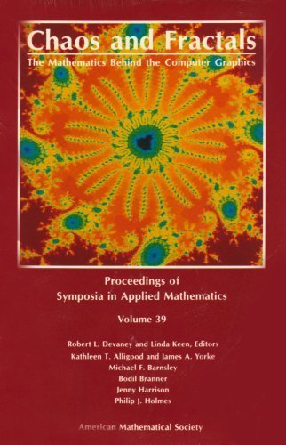 Chaos and Fractals: The Mathematics Behind the Computer Graphics (Proceedings of Symposia in Applied Mathematics) by Robert L. Devaney (1989-07-01)