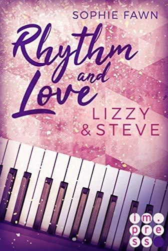 Rhythm and Love: Lizzy und Steve -