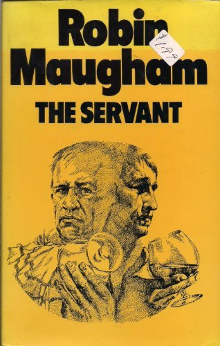 The Servant by Robin Maugham (1973-12-03)