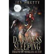 Darkness Sleeping (Origins of Morgana Le Fay Book 1) (English Edition)