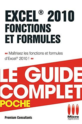 Excel 2010 Fonctions et Formules par Premium Consultants