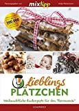 mixtipp Lieblingsplätzchen: Weihnachtliche Backrezepte für den Thermomix (Kochen mit dem Thermomix)