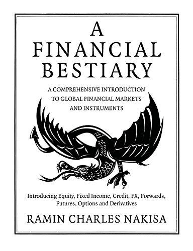 A Financial Bestiary por Ramin Charles Nakisa