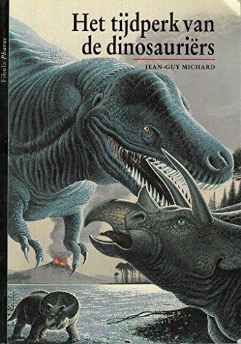Het tijdperk van de dinosauriers