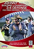 Johnny Hines: Building a Championship 3-4 Defense for High School Football